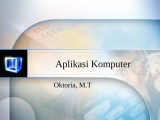 Aplikasi Komputer.pptx