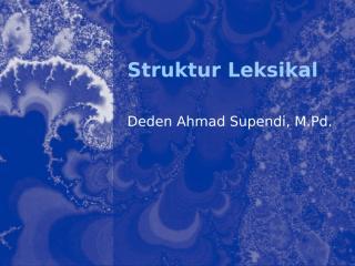 struktur leksikal.pptx