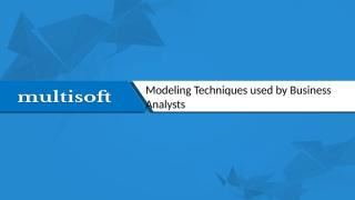 Modeling Techniques used by Business Analysts.pptx
