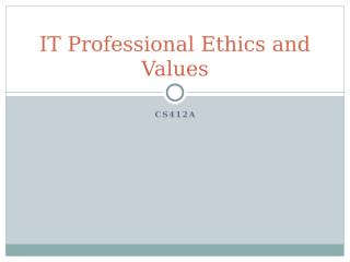 IT Professional Ethics and Values - PPT1.pptx