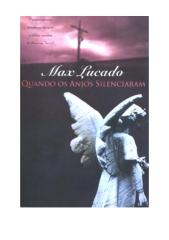 MAX LUCADO_Quando Os Anjos Silenciaram.pdf