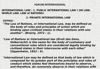 BAHAN KULIAH HUKUM  INTERNASIONAL 2.ppt