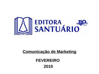 ComunicaçãoMKTFEVEREIRO.ppt