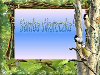 Samba_sikoreczka.pps
