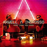 Axwell Ingrosso - More Than You Know.mp3